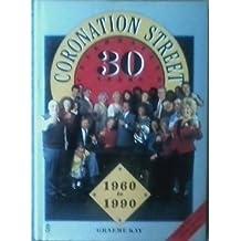 """""""Coronation Street"""": Thirty Years"""