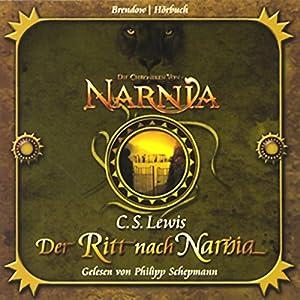 Der Ritt nach Narnia (Chroniken von Narnia 3) Hörbuch