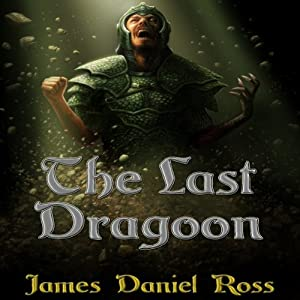 The Last Dragoon Audiobook