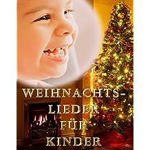 Weihnachtslieder für Kinder (German Edition)