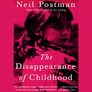 The Disappearance of Childhood Audiobook