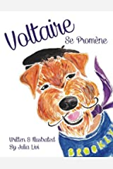 Voltaire Se Promène (Voltaire: The Franco-American Hipster Dog) (Volume 1) (French Edition)