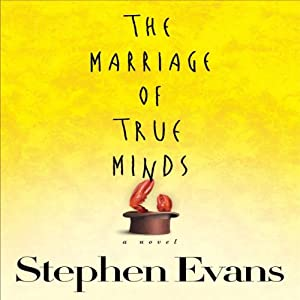The Marriage of True Minds Audiobook