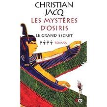 Mysteres d'osiris t4 -grand secret