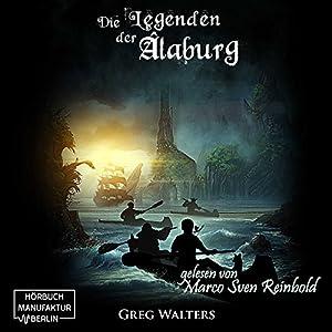 Die Legenden der Alaburg (Die Farbseher-Saga 2) Hörbuch