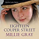 Eighteen Couper Street Audiobook by Millie Gray Narrated by Lesley Mackie