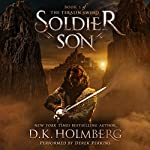 Soldier Son: The Teralin Sword, Book 1 | D.K. Holmberg