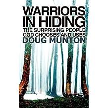 WARRIORS IN HIDING