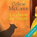 Le chant du coyote | Column McCann