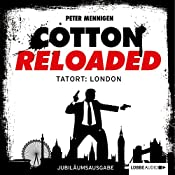 Tatort: London - Jubiläumsausgabe (Cotton Reloaded 30) | Peter Mennigen