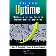 Uptime: Strategies for Excellence in Maintenance Management, Third Edition