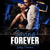 Saving Forever: Part 7 | Lexy Timms