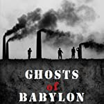 Ghosts of Babylon | R. A. Mathis