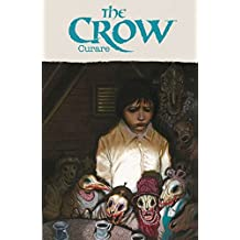The Crow: Curare