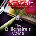 The Billionaire's Voice: The Sinclairs, Book 4 | J. S. Scott