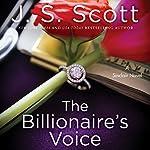 The Billionaire's Voice: The Sinclairs, Book 4 | J. S. Scott