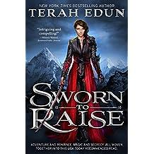 Sworn To Raise (Courtlight Book 1)