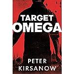 Target Omega: A Novel | Peter Kirsanow