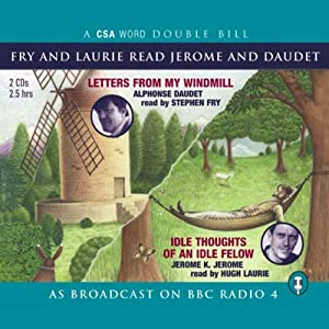 Fry and Laurie Read Daudet and Jerome Audiobook