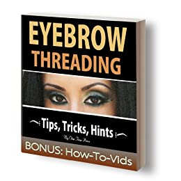 Eyebrow Threading: The Ultimate How-To Guide