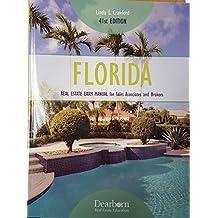 Florida Real Estate Exam Manual for Sales Associates and Brokers (Florida Real Estate Exam Manual for Sales Associates & Brokers)