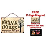 WHAT HAPPENS AT NANA'S HOUSE, STAYS AT NANA'S HOUSE - NEW FUNNY 9X6 HIGH QUALITY INSPIRATIONAL HARDBOARD SIGN PLAQUE - THIS NOVELTY SIGN SHOULD BE USED INDOORS. OUR NOVELTY SIGNS MAKE EXCELLENT GIFTS! PROUDLY MADE AND SHIPPED FROM ONTARIO, CANADA!
