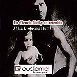 La evolución [Evolution] | Juan Romay