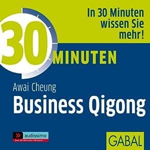 30 Minuten Business Qigong Hörbuch