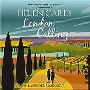 London Calling: Lavender Road, Book 4   Helen Carey