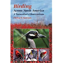 Birding Across North America: A Natualist's Observations
