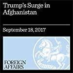 Trump's Surge in Afghanistan | Daniel Byman