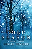 Cold Season: A Short Story - Kindle edition by Tentler, Leslie. Romance Kindle eBooks @ Amazon.com.