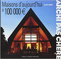 maison d 39 architecte moin 100 000 euros. Black Bedroom Furniture Sets. Home Design Ideas