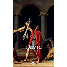 Delphi Complete Works of Jacques-Louis David (Illustrated) (Delphi Masters of Art Book 43)