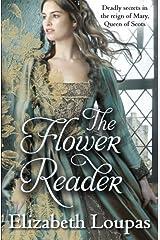The Flower Reader by Elizabeth Loupas (2013-02-14) Paperback