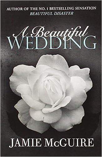 A Beautiful Wedding: McGuire, Jamie: 8: Amazon.com: Books