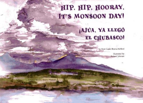 Hip, Hip Hooray, Its Monsoon Day!/ Ajua, ya llego el ...