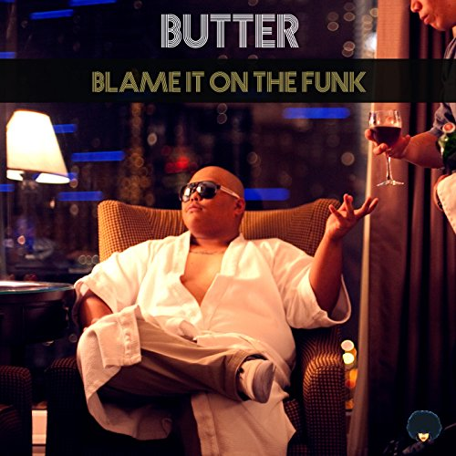 Butter - Blame It On The Funk - CD - FLAC - 2017 - Mrflac Download