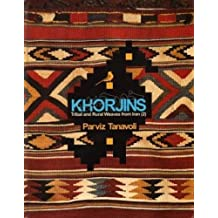 Khorjins - Tribal And Rural Weaves From Iran