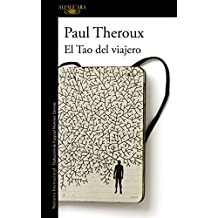 El Tao del viajero (Spanish Edition)