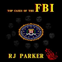 Top Cases of The FBI (American Criminal History)