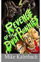Revenge of the Dust Bunnies (Spooky Snacks) Paperback