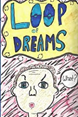 Loop of Dreams Paperback