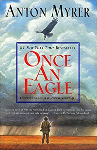 Amazon.com: Once An Eagle: A Novel (9780060196967): Myrer, Anton ...
