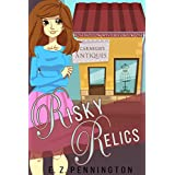 Risky Relics (Rose Hollow Mysteries Book 1)