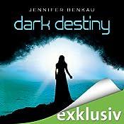 Dark Destiny (Dark Canopy 2) | Jennifer Benkau