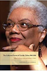 The Collected Poems of Lucille Clifton 1965-2010 (American Poets Continuum) Hardcover