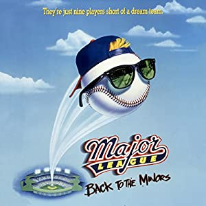 Major League: Back to the Minors Audiobook