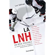 LNH, un rêve possible (La) format poche