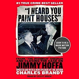 I Heard You Paint Houses Hörbuch